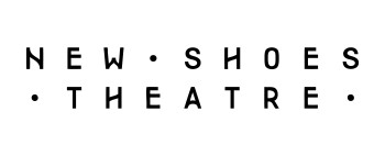New Shoes Theatre
